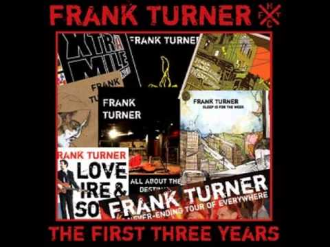 Frank Turner - I Really Dont Care What You Did On Your Gap Year