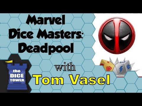Marvel Dice Masters: Deadpool Review - with Tom Vasel