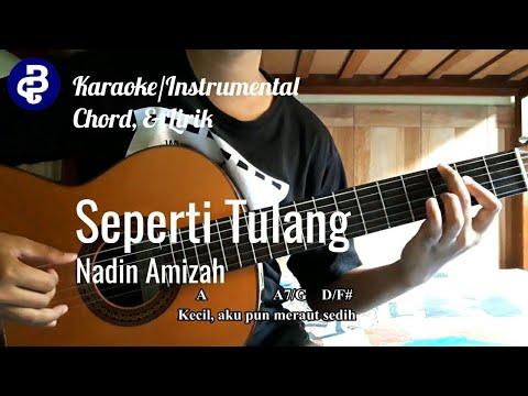 Download  Seperti Tulang - Nadin Amizah Karaoke/Instrumental, Chord, &  Gratis, download lagu terbaru