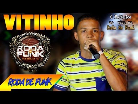 MC Vitinho 'O Pol�mico' :: Apresenta��o Sensacional na Roda de Funk