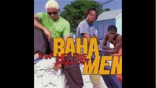 Watch Baha Men Where Did I Go Wrong video