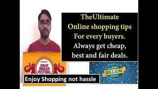 The ultimate buying tips for online shopping. Always bet cheap, best and fair deal. Must watch