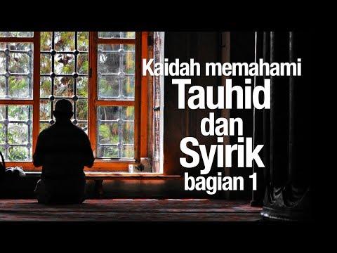 Ceramah Agama: Kaidah Memahami Tauhid dan Syirik, bagian 1 - Ustadz Syadam Husain Al-katiri, MA.