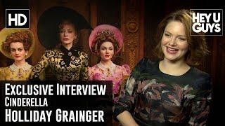 Cinderella Exclusive Interview - Holliday Grainger