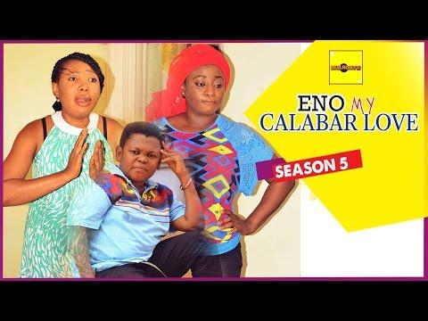 2015 Latest Nigerian Nollywood Movies - Eno My Calabar Love 5