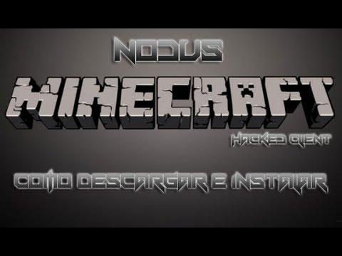 Tutorial   Como descargar e instalar NODUS Client 1.4.7 [Hack Minecraft]