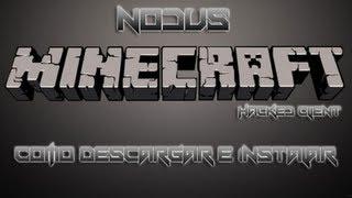 Tutorial | Como descargar e instalar NODUS Client 1.4.7 [Hack Minecraft]