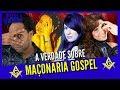 Maçonaria Gospel: A Verdade !