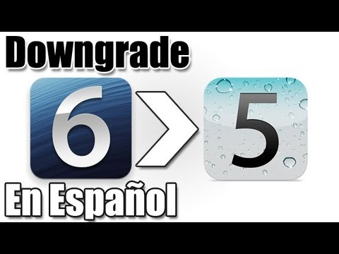 Downgrade de iOS 6 a iOS 5.1.1 O En Español iPhone 4/3gs iPod Touch 4g