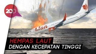 Terungkap Lion Air Jt 610 Pecah Saat Nabrak Air