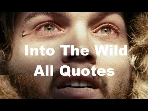 Into The Wild (2007) - Most Inspiring Quotes || Christopher McCandless ||