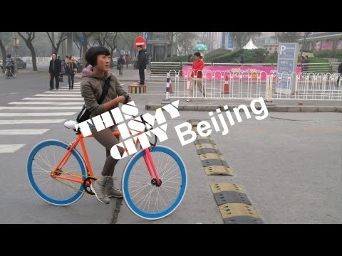 This Is My City - Episode 5 - Beijing