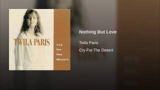 Watch Twila Paris Nothing But Love video