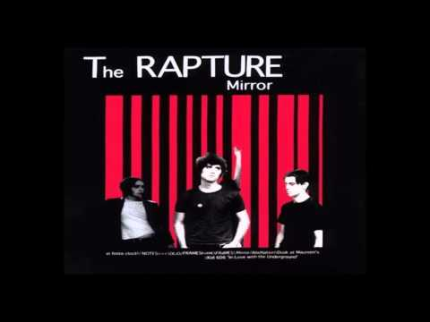 The Rapture - Olio [1st Version]