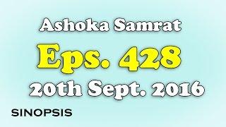 Chakravartin Ashoka Samrat Eps 428- 20th September 2016 | Sinopsis