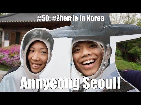 Annyeong Seoul! | #Zherrie In Korea