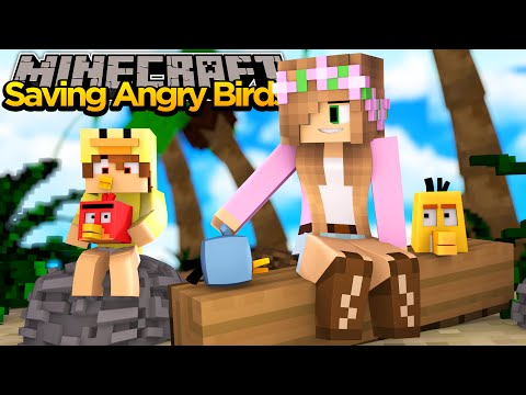 MINECRAFT- SAVING THE ANGRY BIRDS W/ LITTLE KELLY!!