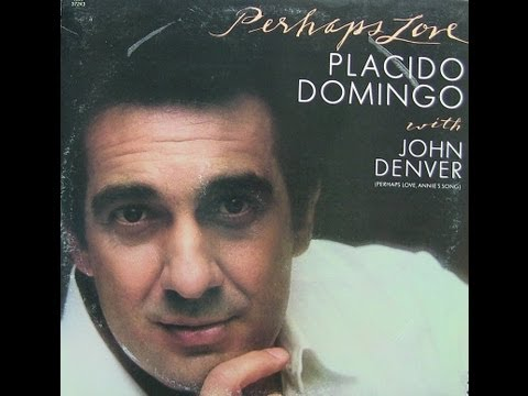 """1981"" ""Perhaps Love"", Placido Domingo & John Denver (Classic Vinyl Cut)"