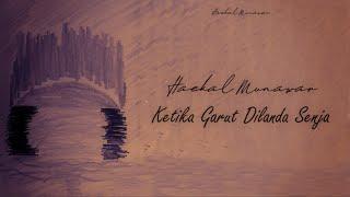Haekal Munawar - Ketika Garut Dilanda Senja (  Lyric Video) - Musik76