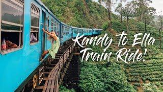 KANDY TO ELLA TRAIN RIDE | BEST IN THE WORLD?! | SRI LANKA VLOG 3/5