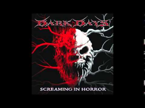 Dark Days - Screaming in Horror - Full Album - Death Metal