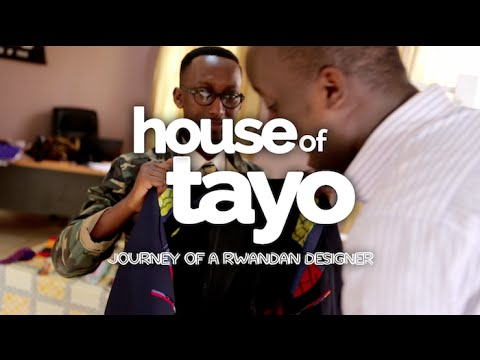 A New Web Series Follows Rwandan Fashion Designer Matthew Rugamba & His 'House Of Tayo'