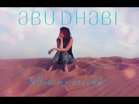 FOLLOW ME AROUND ABU DHABI  |  StellasGossip