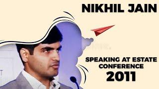 Nikhil Jain speaking at Estate