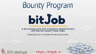 bitJob MarketPlace ICO Баунти компания! Децентрализованная Площадка для Интернет Подработки!