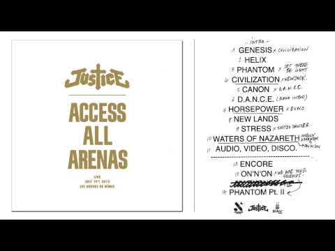 JUSTICE - ACCESS ALL ARENAS (Official Stream)