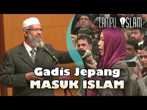 Gadis Jepang Masuk Islam Setelah Mendengar Penjelasan Dr. Zakir Naik