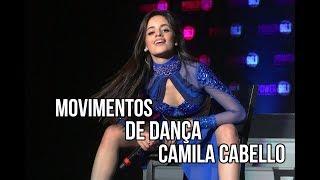 Camila Cabello Movimentos De Dança | Dance Moves