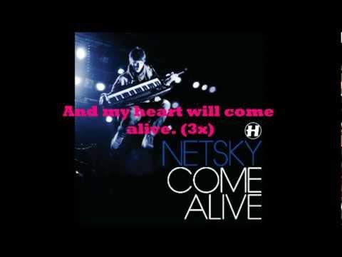 Netsky - Come Alive