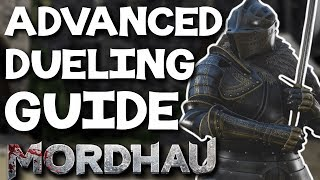 Advanced Dueling Guide - Mordhau (Movement, Offense, Defense, Settings, Builds)