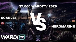 Scarlett vs HeroMarine (ZvT) - $7,000 WardiTV 2020 Group F