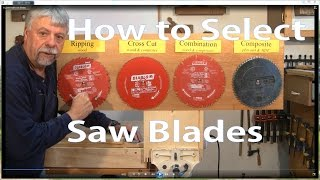 How to Select Table Saw Blades:  Beginners #2 -  Woodworkweb