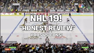 "NHL 19 - ""HONEST REVIEW"" PROS VS CONS! #NHL19"