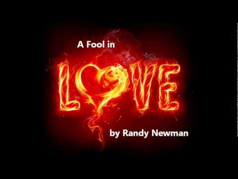 Randy Newman - A Fool In Love