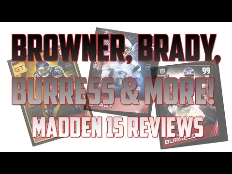 Browner, Brady, Burress and more! - Final Reviews of Madden Ultimate Team 15 Players