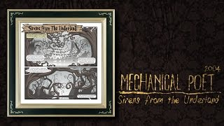 Watch Mechanical Poet Sirens From The Underland video