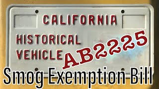 AB2225 - New California Historical Vehicle Smog Exemption Bill - Classic Car Emissions