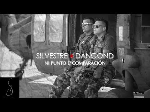 SILVESTRE DANGOND - NI PUNTO E COMPARACION
