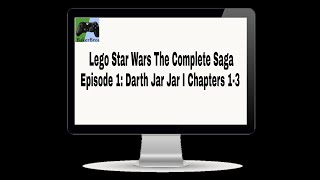 Star Wars The Complete Saga I Episode 1: Darth JAR JAR I Chapters 1-3