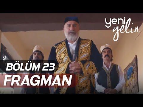 Yeni Gelin 23.Bölüm Fragmanı