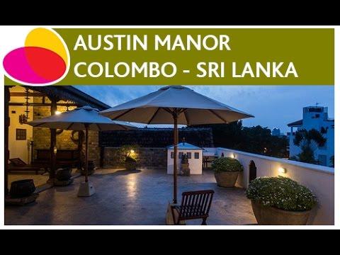Austin Manor, Colombo - Sri Lanka