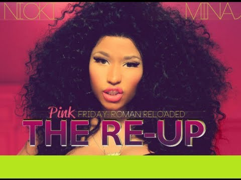 Nicki minaj pinkfriday roman reloaded the reup Track list!