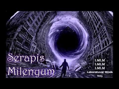 Serapis - Milenyum #1