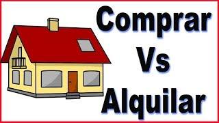 ¿Alquilar o comprar casa? Toma la mejor decisión