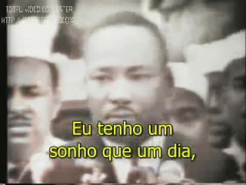 Martin Luther King Jr i Have A Dream eu Tenho Um Sonho - Legendado video
