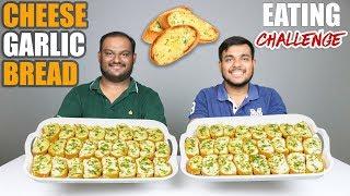 CHEESE GARLIC BREAD EATING CHALLENGE | Cheesy Garlic Bread Eating Competition | Food Challenge